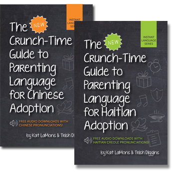 The New Crunch Time Guide to Parenting Language for Adoption
